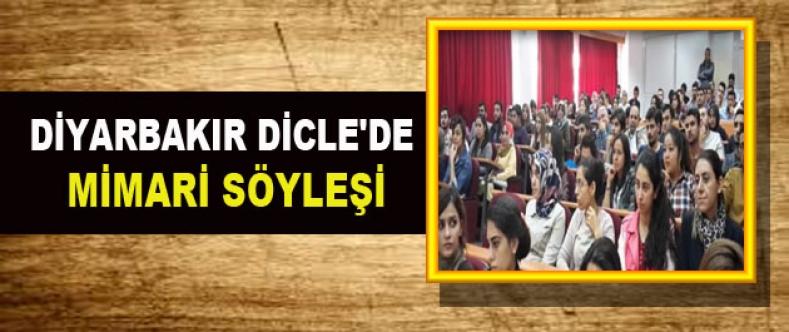 Diyarbakır Dicle'de Mimari Söyleşi