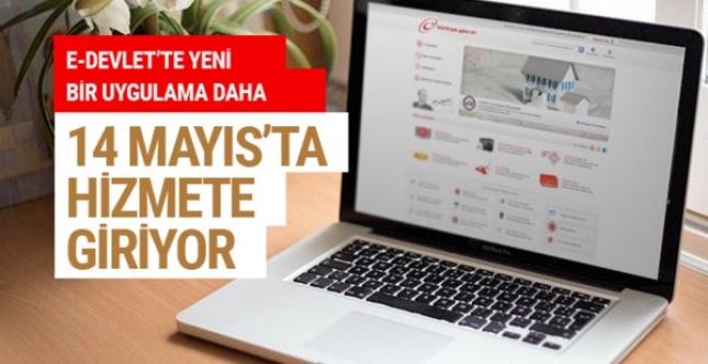 E-Devlet'te yeni bir hizmet daha 14 Mayıs'ta başlıyor