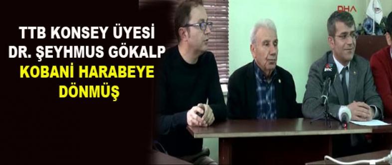 Gökalp: Kobani Harabeye Dönmüş