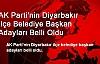 AK Parti'nin Diyarbakır İlçe Adayları Belli Oldu