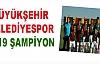 Diyarbakır Büyükşehir Belediyespor U19 Şampiyon