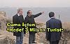 Hedef 3 Milyon Turist