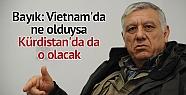 Cemil Bayık: Vietnam'da ne olduysa Kürdistan'da...