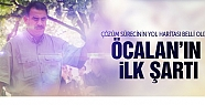 Çözüm sürecinde Öcalan'ın ilk şartı