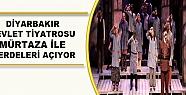 Diyarbakır Devlet Tiyatrosu 'Murtaza' ile...