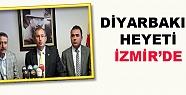 Diyarbakır Heyeti İzmir'de