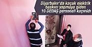 Diyarbakır'da 10 DEDAŞ personeli kaçırıldı