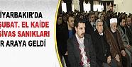 Diyarbakır'da 28 Şubat, El Kaide ve Sivas...