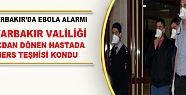 Diyarbakır'da Hacdan Dönen Hastada Mers...