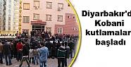 Diyarbakır'da Kobani kutlamaları başladı