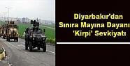 Diyarbakır'dan Sınıra Mayına Dayanıklı...