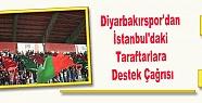 Diyarbakırspor'dan İstanbul'daki Taraftarlara...
