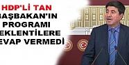 Hdp'li Tan Başbakan'ın Diyarbakır Programı...