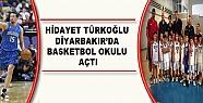 Hidayet Türkoğlu Diyarbakır'da Basketbol...