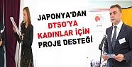 Japonya'dan Dtso'ya Kadınlar İçin Proje...