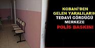 Kobani'den Gelen Yaralıların Tedavi Gördüğü...