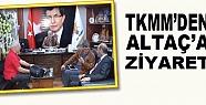Tkmm'den Altaç'a Ziyaret