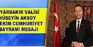 Vali Aksoy'dan 29 Ekim Mesajı