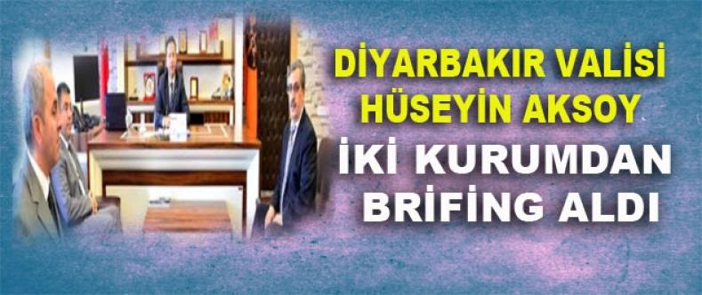 Vali Aksoy, İki Kurumdan Brifing Aldı