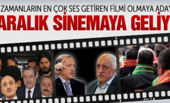 17 Aralık operasyonu sinema filmi oluyor