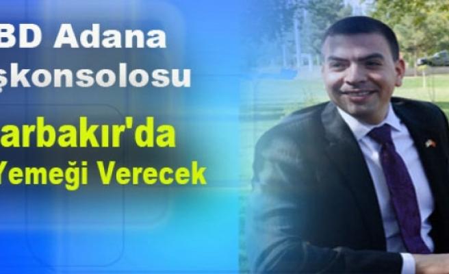 ABD Adana Başkonsolosu Diyarbakır'da İftar Yemeği Verecek