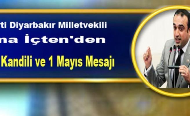 AK Parti Diyarbakır Milletvekili Cuma İçten'den Regaip Kandili ve 1 Mayıs Mesajı