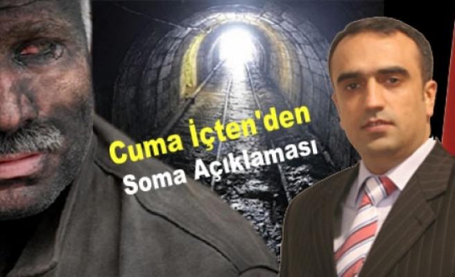 AK Parti Diyarbakır Milletvekili Cuma İçten'den Soma Açıklaması