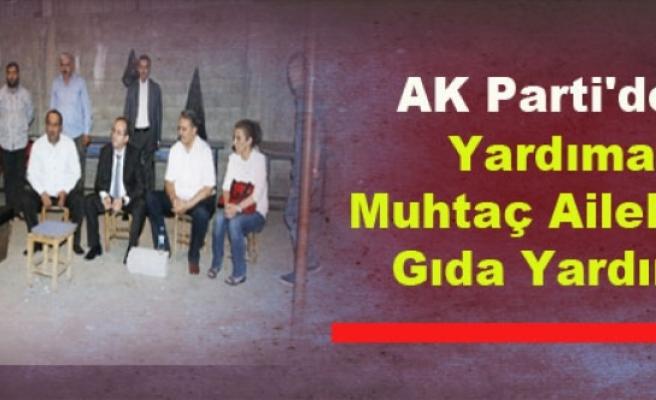 AK Parti'den Yardıma Muhtaç Ailelere Gıda Yardımı