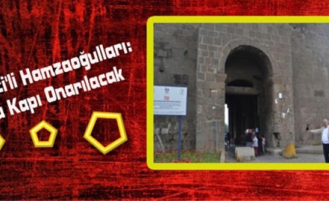 AK Parti'li Hamzaoğulları: Urfa Kapı Onarılacak