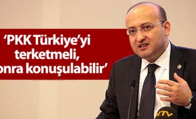 Akdoğan: PKK Türkiye'yi terketmeli, sonra konuşulabilir
