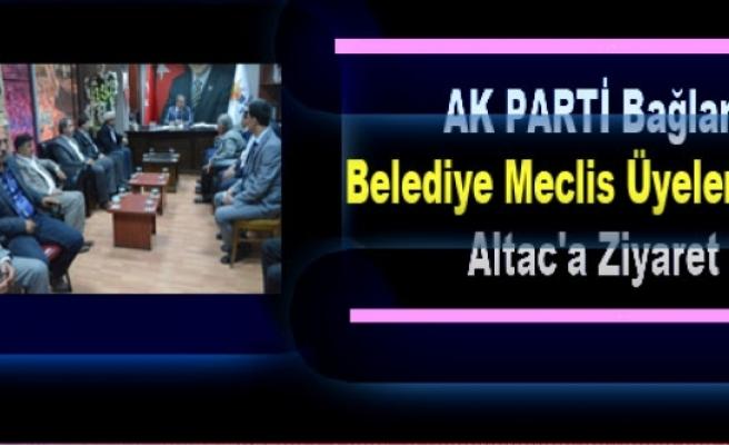 Bağlar Belediye Meclis Üyelerinden Altac'a Ziyaret