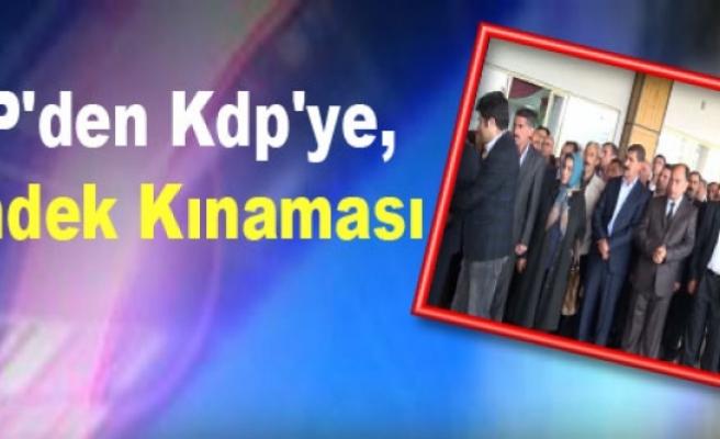 BDP'den Kdp'ye, Hendek Kınaması