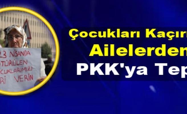 Çocukları Kaçırılan Ailelerden PKK'ya Tepki