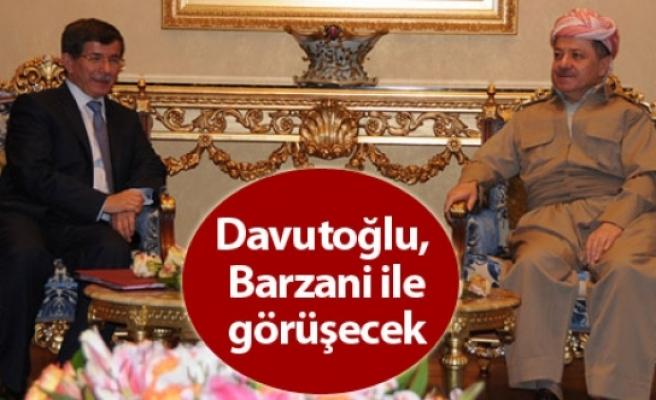 Davutoğlu, Barzani ile görüşecek