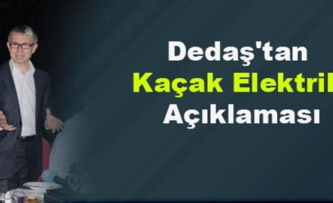 Dedaş'tan Kaçak Elektrik Açıklaması