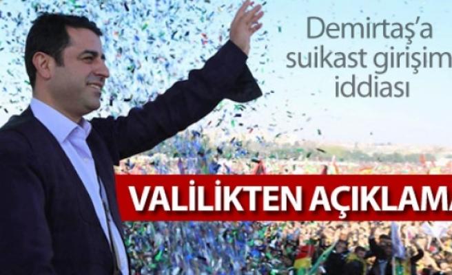 Demirtaş'a suikast girişimi iddiası: Valilikten açıklama