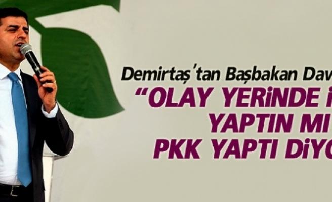 Demirtaş'tan Başbakan Davutoğlu'na yanıt