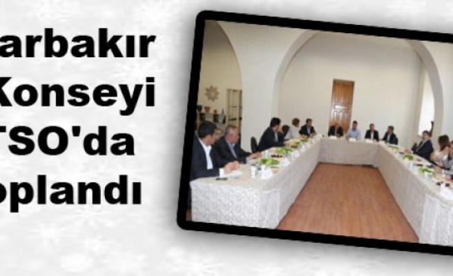 Diyarbakır İş Konseyi DTSO'da Toplandı