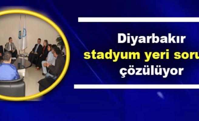 Diyarbakır stadyum yeri sorunu çözülüyor