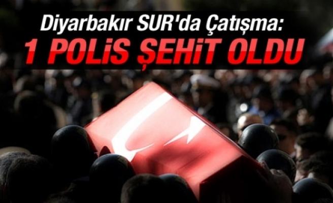 Diyarbakır Sur'da Çatışma: 1 POLİS ŞEHİT