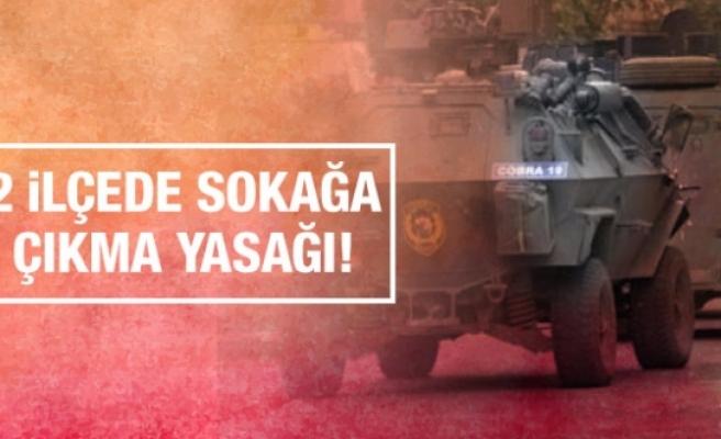 Diyarbakır'da 2 ilçede sokağa çıkma yasağı