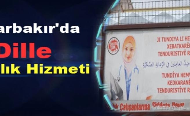 Diyarbakır'da 5 Dille Sağlık Hizmeti