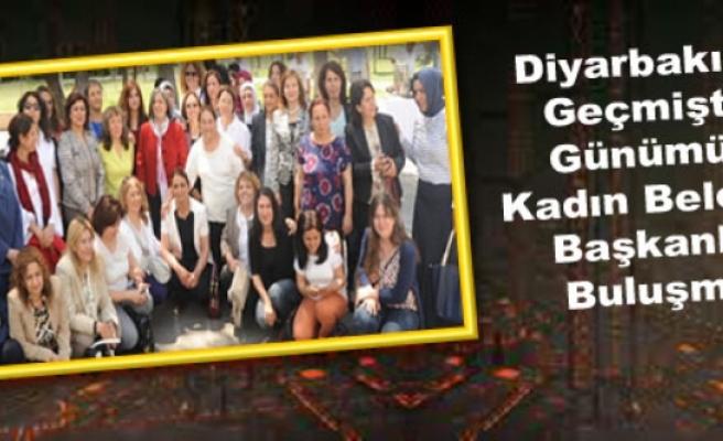 Diyarbakır'da Geçmişten Günümüze Kadın Belediye Başkanları Buluşması
