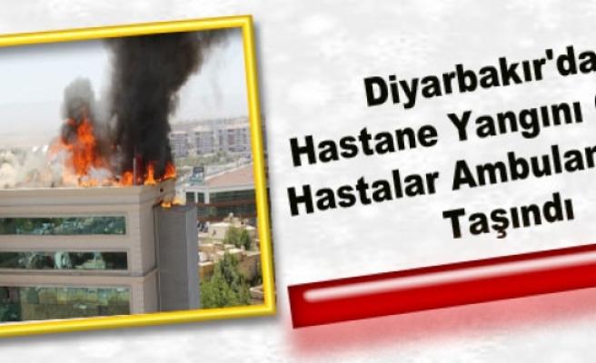 Diyarbakır'da Hastane Yangını Çıktı, Hastalar Ambulanslarla Taşındı