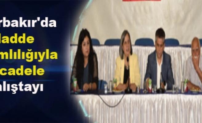 Diyarbakır'da Madde Bağımlılığıyla Mücadele Çalıştayı