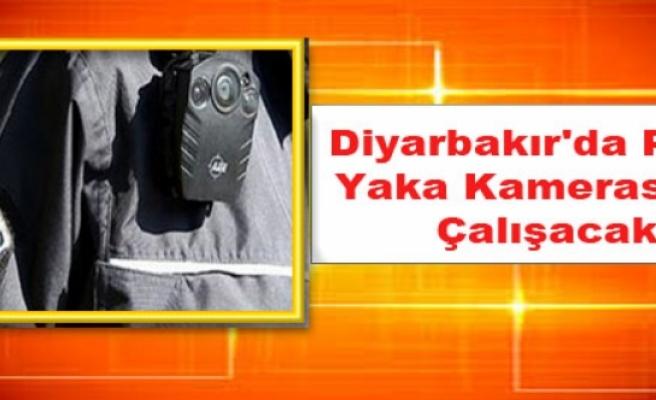Diyarbakır'da Polis Yaka Kamerasıyla Çalışacak