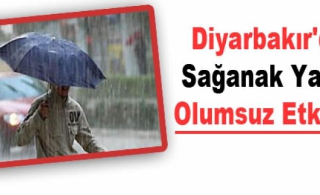 Diyarbakır'da Sağanak Yağış Olumsuz Etkiledi