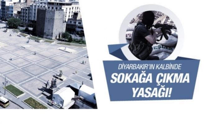 Diyarbakır'da sokağa çıkma yasağı genişledi!