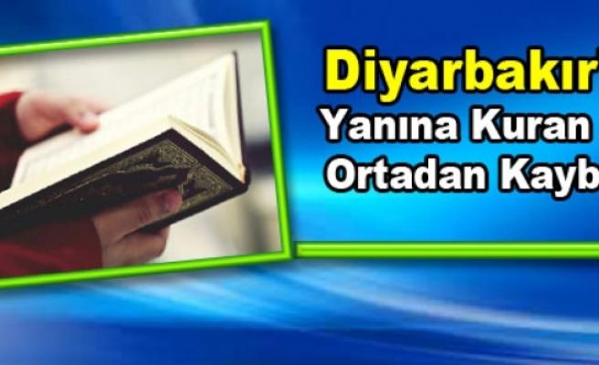 Diyarbakır'da Yanına Kuran Alıp Ortadan Kayboldu
