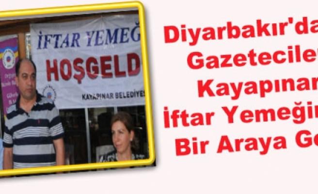 Diyarbakır'daki Gazeteciler Kayapınar İftar Yemeğinde Bir Araya Geldi